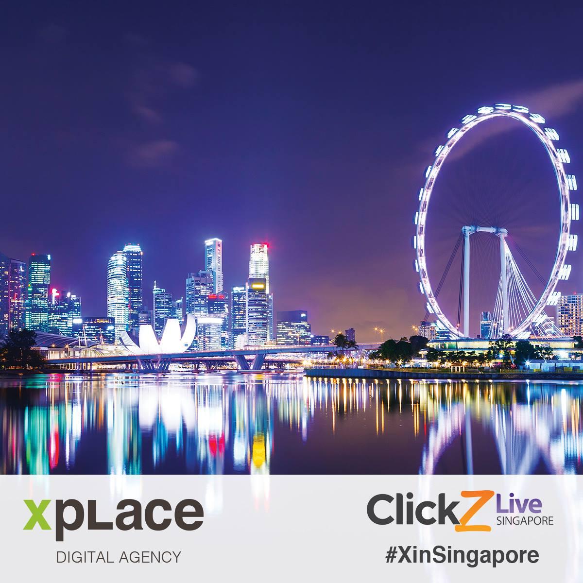Xplace a ClickZ Live Singapore